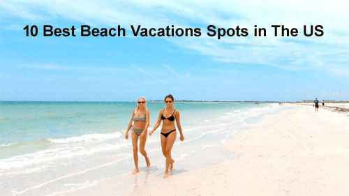 Best-Beach-Vacations-Spots-us