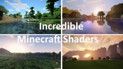 Incredible Minecraft Shaders