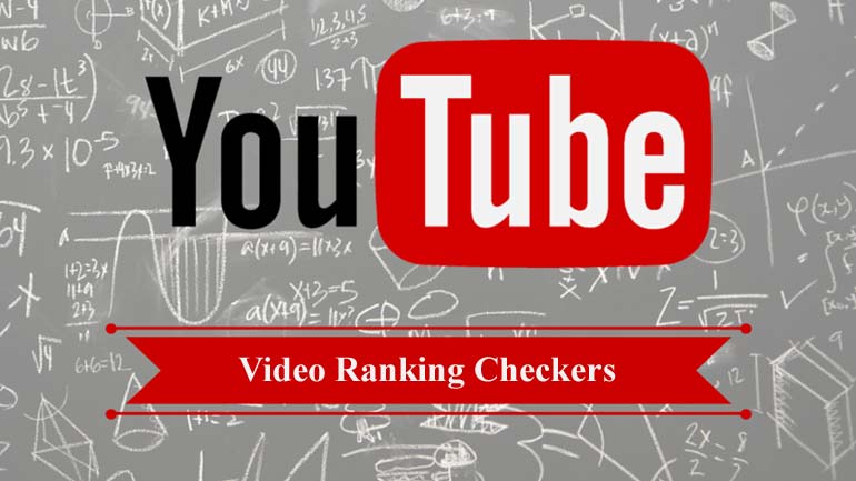 YouTube Video Ranking Checkers