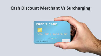 Cash Discount Merchant Vs Surcharging